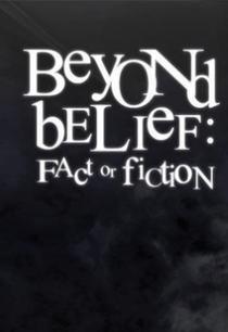 Beyond Belief: Fact or Fiction (4ª Temporada)  - Poster / Capa / Cartaz - Oficial 1