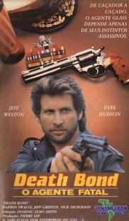 Death Bond - O Agente Fatal - Poster / Capa / Cartaz - Oficial 1