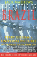 The Battle of Brazil: A Video History (The Battle of Brazil: A Video History)