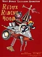Redux Riding Hood (Redux Riding Hood)