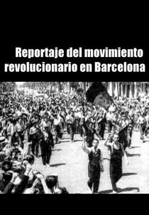 Reportagem do movimento revolucionário em Barcelona - Poster / Capa / Cartaz - Oficial 1