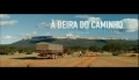 """""""À Beira do Caminho"""" - Trailer"""
