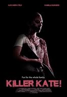 Killer Kate! (Killer Kate!)