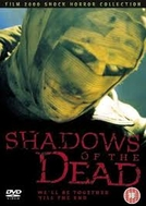 Sombras da Morte (Shadows of the Dead)
