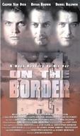 Um Lance de Mestre (On the Border)