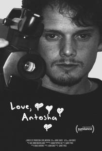 Love, Antosha - Poster / Capa / Cartaz - Oficial 2