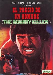 Bounty Killer, O Pistoleiro Mercenário - Poster / Capa / Cartaz - Oficial 4
