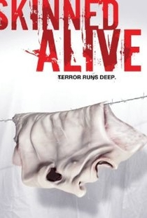 Skinned Alive - Poster / Capa / Cartaz - Oficial 1