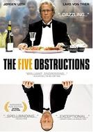 As Cinco Obstruções (De Fem Bespaend)