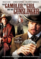 The Girl and The Gunslinger Gambler (The Girl and The Gunslinger Gambler)