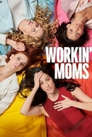 Supermães (2ª Temporada) (Workin' Moms)