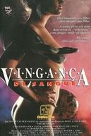 Vingança de Sangue (Extreme Vengeance)