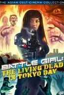 Living Dead in Tokyo Bay (Batoru gâru: Tokyo crisis wars)