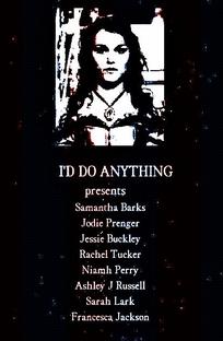 I'd Do Anything - Poster / Capa / Cartaz - Oficial 1