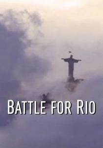 Batalha Pelo Rio - Poster / Capa / Cartaz - Oficial 1