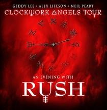 Rush - Clockwork Angels Tour - Poster / Capa / Cartaz - Oficial 1