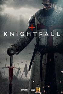 Knightfall: A Guerra do Santo Graal (1ª Temporada) - Poster / Capa / Cartaz - Oficial 1