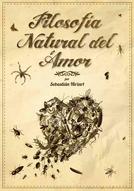 Filosofía natural del amor (Filosofía natural del amor)