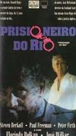 Prisioneiro do Rio (Prisoner Of Rio)