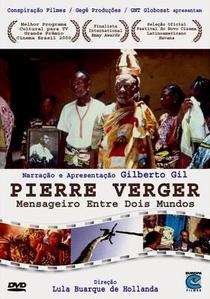 Pierre Verger: Mensageiro entre Dois Mundos - Poster / Capa / Cartaz - Oficial 1