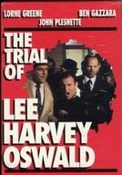 O Julgamento de Lee Harvey Oswald (The Trial of Lee Harvey Oswald)