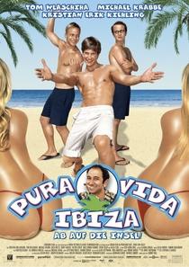 Pura Vida Ibiza - Poster / Capa / Cartaz - Oficial 1
