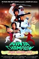 O Veneno Ninja (Ninja Champion)