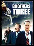 Três Irmãos (Brothers Three: An American Gothic)