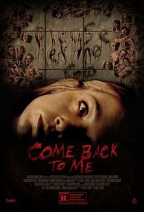 Come Back to Me - Poster / Capa / Cartaz - Oficial 1