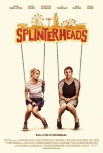 Splinterheads - Poster / Capa / Cartaz - Oficial 1