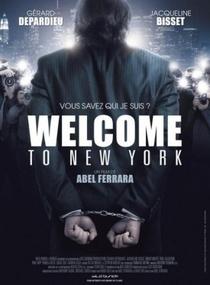 Bem-vindo a Nova York - Poster / Capa / Cartaz - Oficial 1