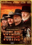 Os Bravos Fora-da-Lei (Outlaw Justice)