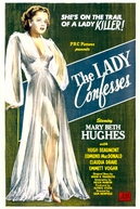 The Lady Confesses (The Lady Confesses)