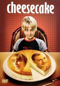 Cheesecake - Poster / Capa / Cartaz - Oficial 1