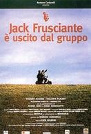 Jack Frusciante è uscito dal gruppo (Jack Frusciante è uscito dal gruppo)
