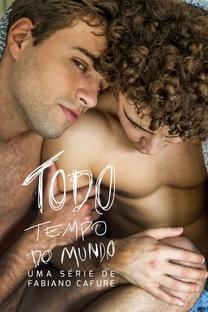 Todo Tempo do Mundo - Poster / Capa / Cartaz - Oficial 4