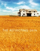 O Reflexo do Mal (The Reflecting Skin)