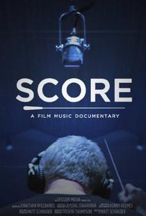SCORE: A Film Music Documentary - Poster / Capa / Cartaz - Oficial 1
