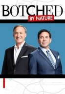 Botched by Nature (1ª Temporada) (Botched by Nature (Season 1))