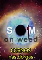 Cosmos nas Drogas