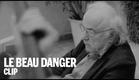 LE BEAU DANGER Trailer   Festival 2014