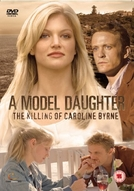 Em Busca de Justiça (A Model Daughter - The Killing Of Caroline Byrne)