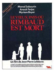 O Antigo País Onde Rimbaud Morreu - Poster / Capa / Cartaz - Oficial 1