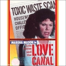 Lois Gibbs and the Love Canal (Lois Gibbs and the Love Canal)