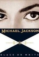 Michael Jackson: Black or White (Michael Jackson: Black or White)