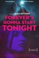 Forever's Gonna Start Tonight (Forever's Gonna Start Tonight)