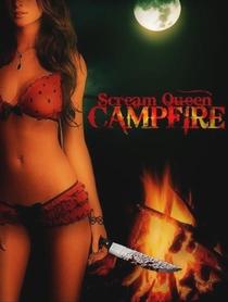 Scream Queen Campfire - Poster / Capa / Cartaz - Oficial 1