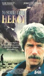 Na Sombra de um Herói - Poster / Capa / Cartaz - Oficial 1