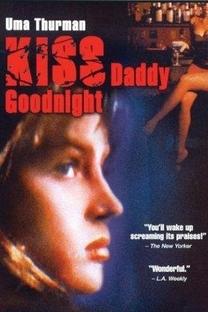 Kiss Daddy Goodnight - Poster / Capa / Cartaz - Oficial 1