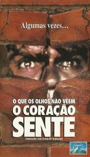 O Quê os Olhos Não Vêem, O Coração Sente - Poster / Capa / Cartaz - Oficial 2